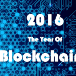 Blockchain – Development in 2016 & Expectations in 2017