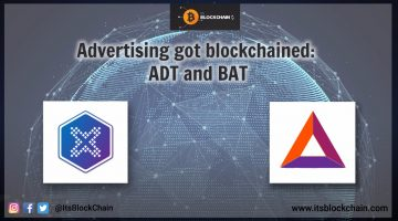 Advertising just got Blockchained : BAT and adTOKEN
