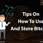 Bitcoin for Beginners – How to Store and Use them