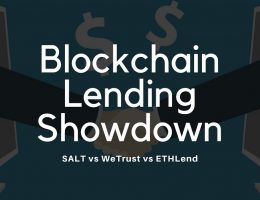EthLend vs SALT vs WeTrust
