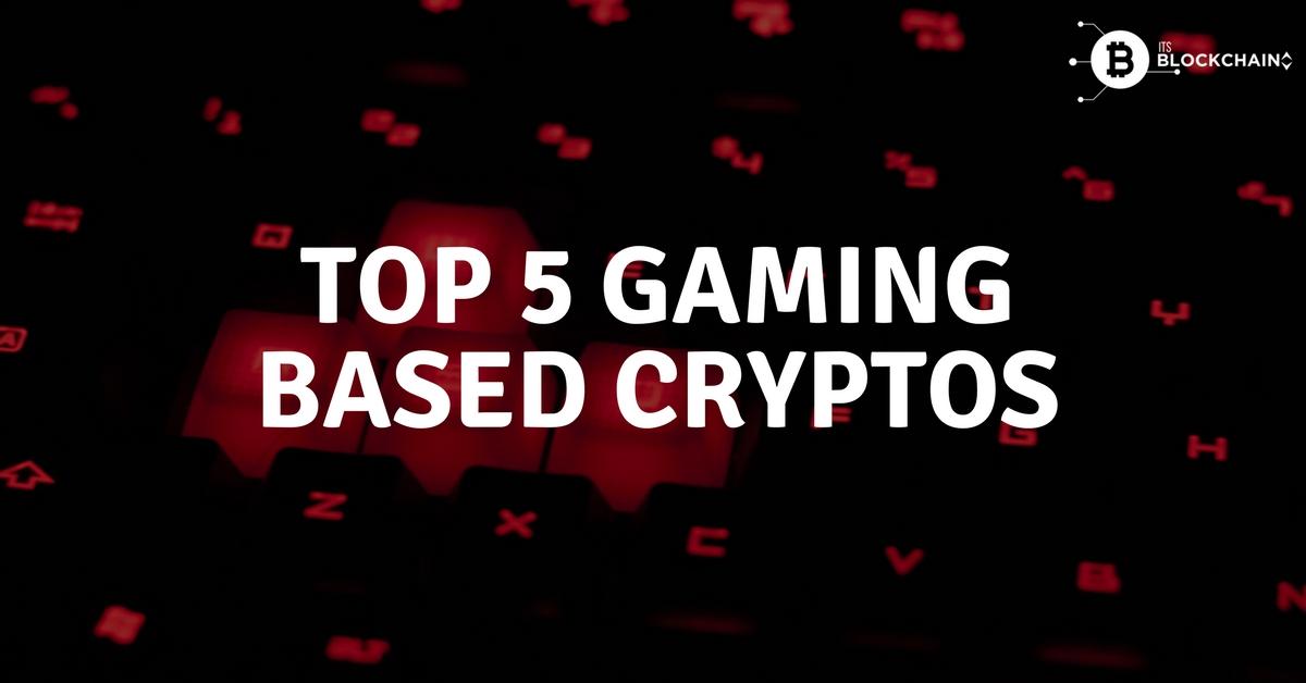 Top 5 gaming based cryptos