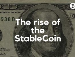 The rise of the StableCoin