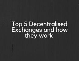Decentralised Exchanges