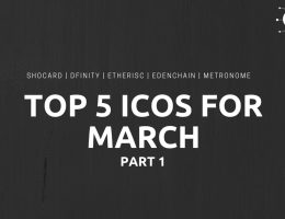 Top 5 ICOs for March Part 1
