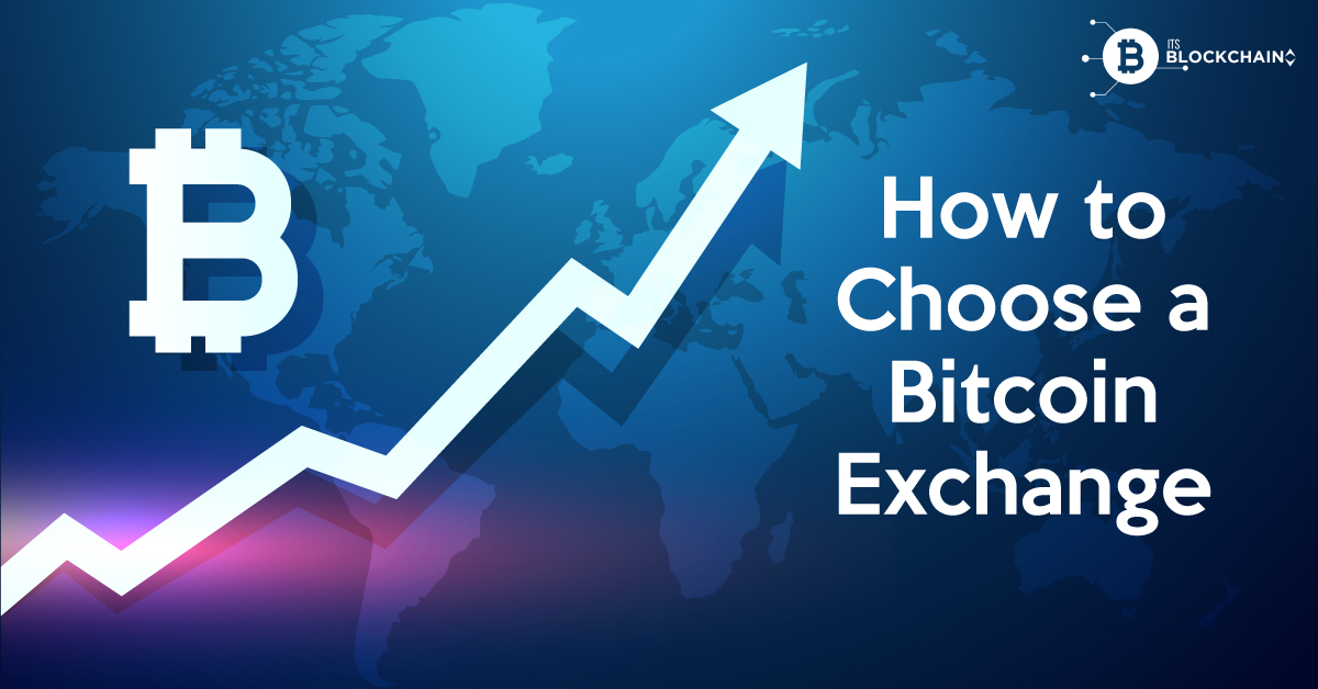 How to Choose a Bitcoin Exchange