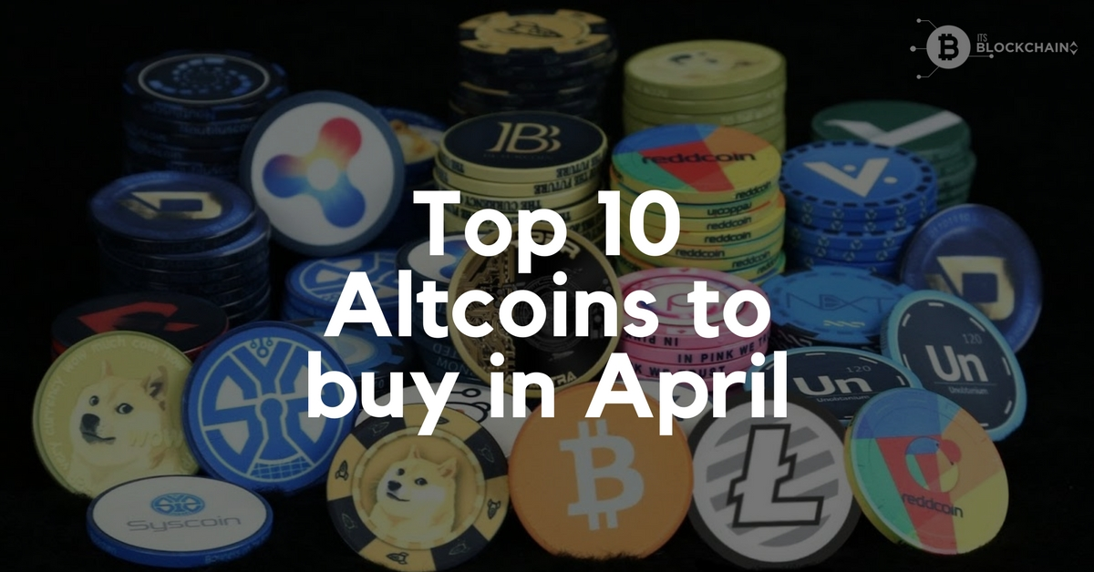 Top 10 Altcoins to buy in April