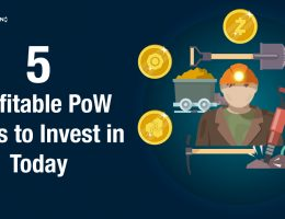 5 Profitable PoW Coins to Invest in Today