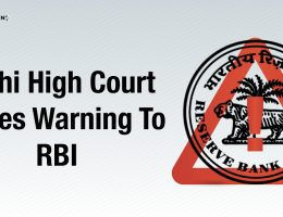 Delhi High Court Issues Warning To RBI