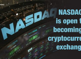 NASDAQ is open to becoming a cryptocurrency exchange
