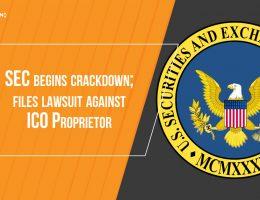 SEC begins crackdown; files lawsuit against ICO Proprietor