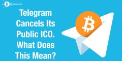 Telegram Cancels Its Public ICO. What Does This Mean?