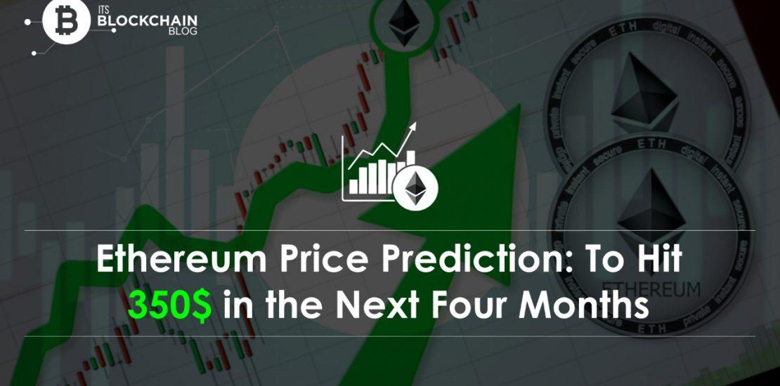 Ethereum price prediction 350$